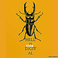 Hell Is Digital