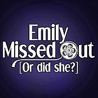 Emily Missed Out