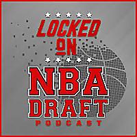 锁定在NBA选秀-在NBA选秀和大学篮球的每日播客