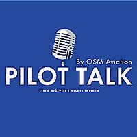 Pilot Talk by OSM Aviation