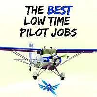 Low Time Pilot Jobs - Aviation Podcast