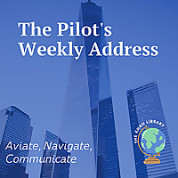 The Pilot's Weekly Address