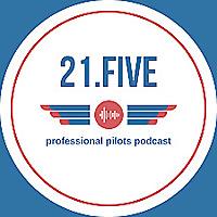 21.FIVE - Professional Pilots Podcast