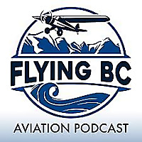 Flying BC - Pilot Stories and Aviation Adventures
