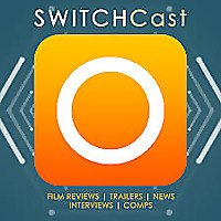 SWITCHCast | The week's film reviews, news and interviews