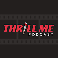Thrill Me Podcast