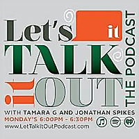 Let's Talk It Out Podcast