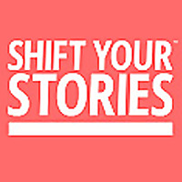 Shift Your Stories