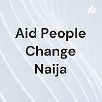 援助人们改变naija