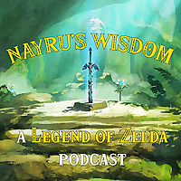 Wisdom of the Nile | The Legend of Zelda Podcast