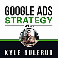 Kyle Sulerud的谷歌广告策略