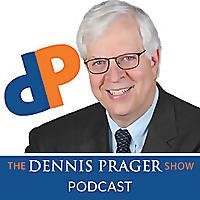 Dennis Prager Podcast
