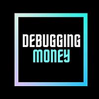 Debugging Money