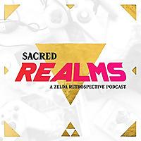 Sacred Realms | A Zelda Retrospective Podcast