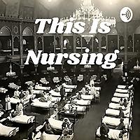 This Is Nursing