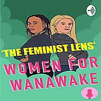 The Feminist Lens