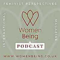 WomenBeing: Feminist Magazine Podcasts