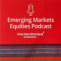 The Emerging Market Equities Podcast