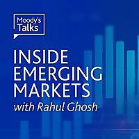Moody's Talks | Inside Emerging Markets