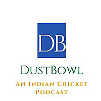 Dustbowl - An Indian Cricket Podcast