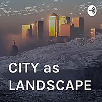 CITY as LANDSCAPE architecture