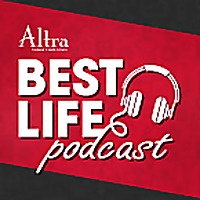 Best Life Podcast   Altra Federal Credit Union