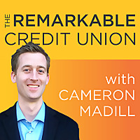 The Remarkable Credit Union Podcast