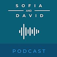 Sofia and David - Podcast