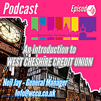 West Cheshire Credit Union Podcasts