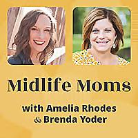 Midlife Moms Podcast