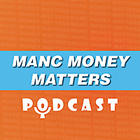 Manc Money Matters Podcast