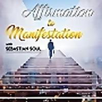 Affirmation to Manifestation Podcast