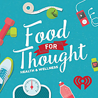 Food For Thought: Health & Wellness