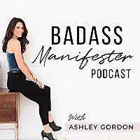 Badass Manifester Podcast