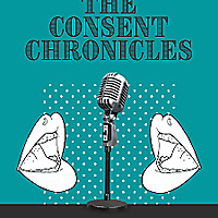The Consent Chronicles