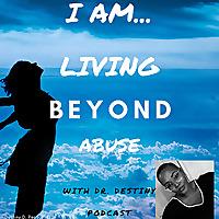 I Am Living Beyond Abuse