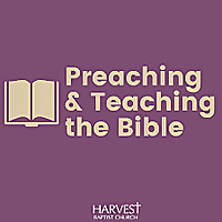 Preaching and Teaching the Bible
