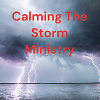 Calming The Storm Ministry
