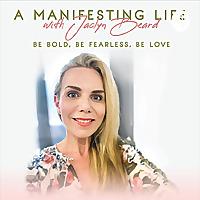 A Manifesting Life