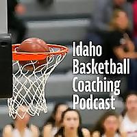 Idaho Basketball Coaching Podcast