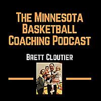The Minnesota Basketball Coaching Podcast