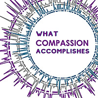 What Compassion Accomplishes
