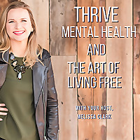Thrive | Mental Health and the Art of Living Free