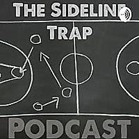 The Sideline Trap Podcast