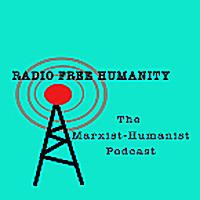 马克思主义人文播客|无线电自由人类
