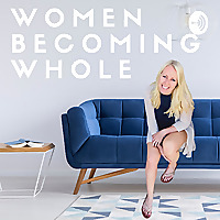 Women Becoming Whole