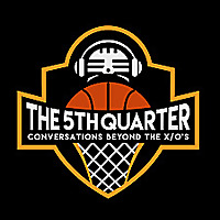 The 5th Quarter: Conversations Beyond The X and O's