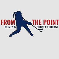 'From The Point' Women's Hockey Podcast