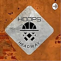 Hoops Headway Podcast