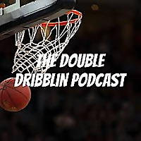 The Double Dribblin Podcast